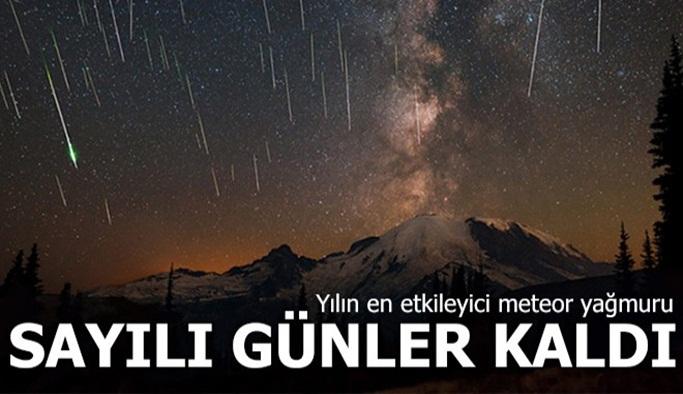Yılın en etkileyici meteor yağmuruna sayılı günler kaldı