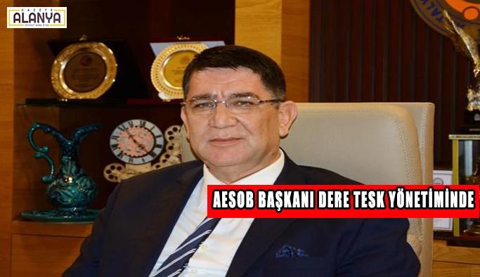 AESOB Başkanı Dere, TESK yönetiminde