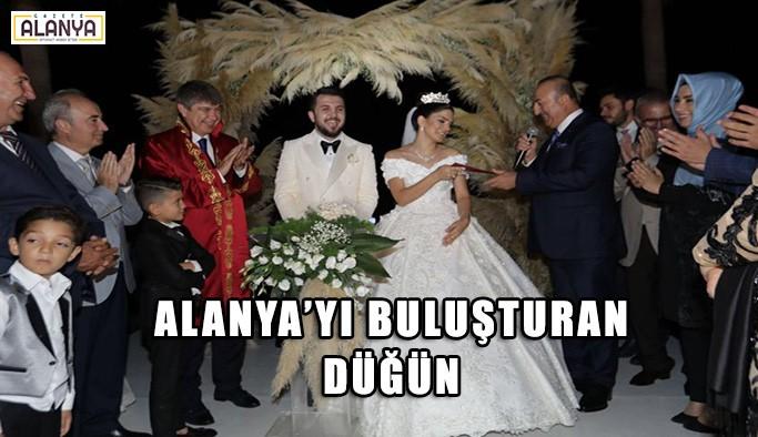 Alanya'yı buluşturan düğün