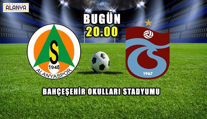 Alanyaspor - Trabzonspor maç günü!