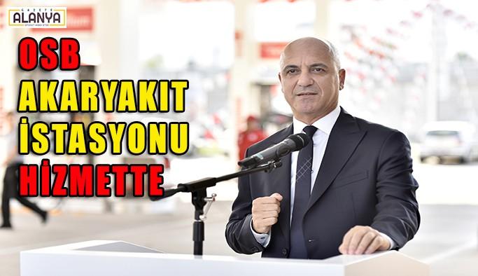 Antalya OSB akaryakıt istasyonu hizmeti açıldı