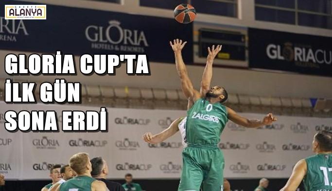 Basketbolun devleri Gloria Cup'ta ilk maçlarını oynadı