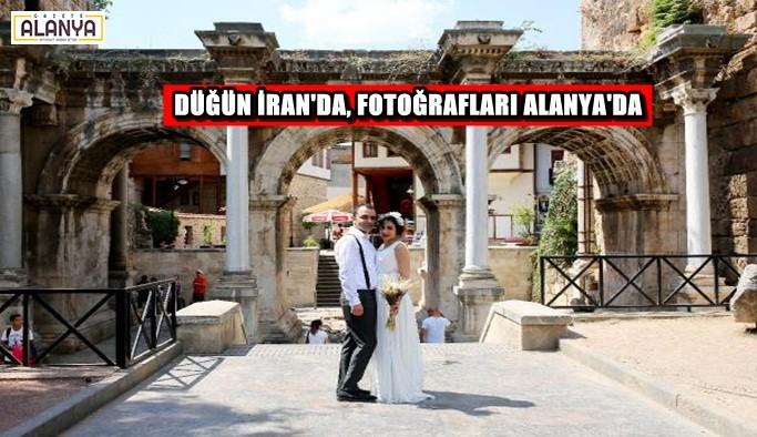 Düğün İran'da, hatıra fotoğrafları Antalya'da