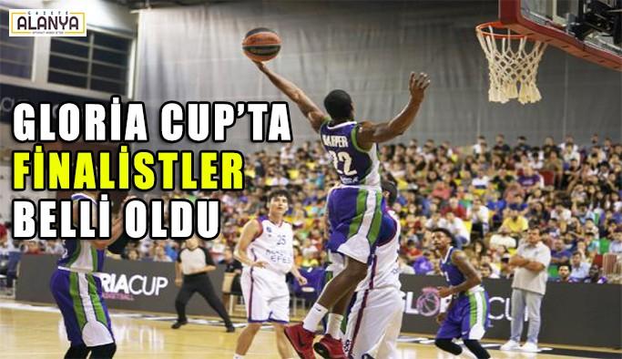 Gloria Cup'ta finalin adı belli oldu