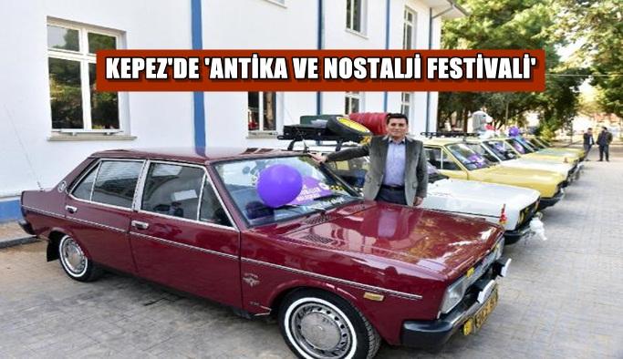 Kepez'de 'Antika ve Nostalji Festivali'