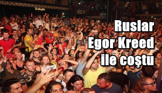 Ruslar Egor Kreed ile coştu
