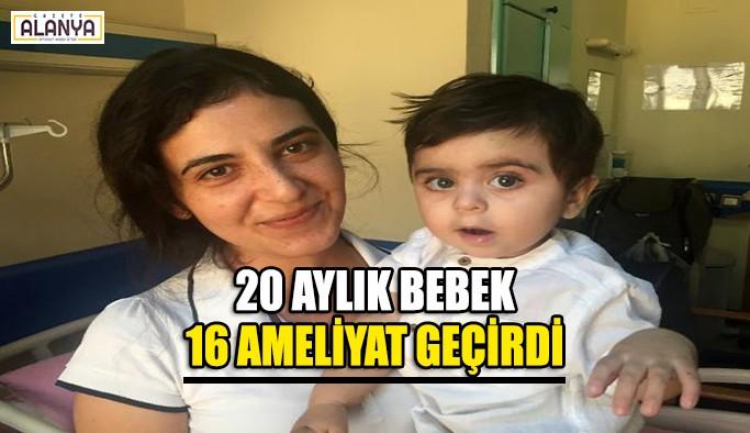 20 aylık bebek 16 ameliyat geçirdi !!