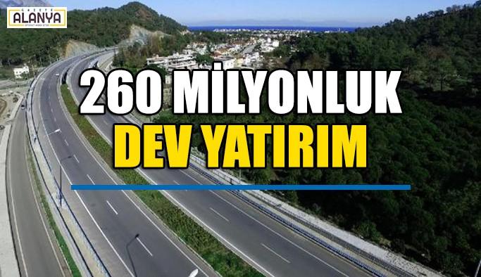 260 milyonluk DEV yatırım