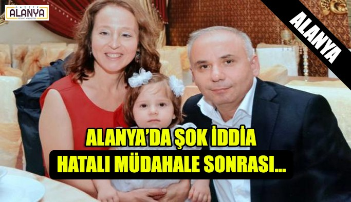 ALANYA'DA ŞOK İDDİA!!