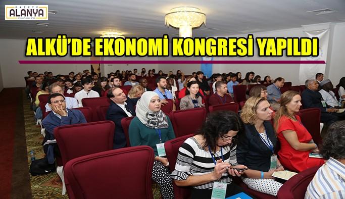 ALKÜ'de Ekonomi Kongresi