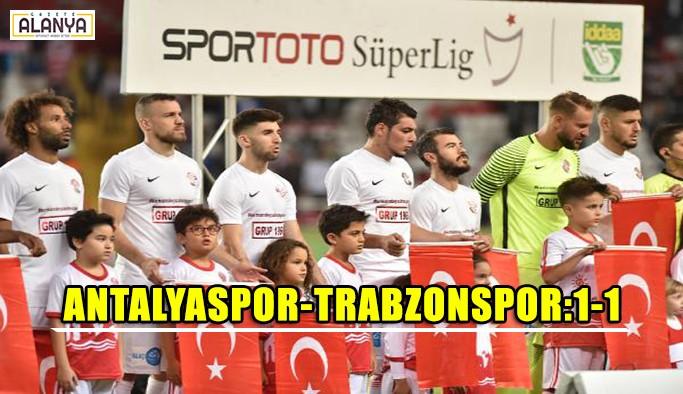 Antalyaspor- Trabzonspor:1-1