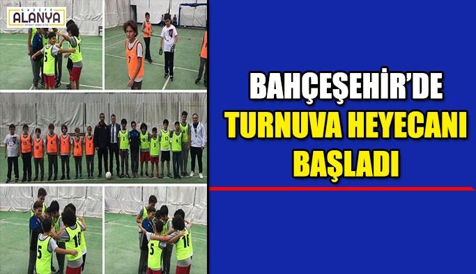 Bahçeşehir'de turnuva heyecanı başladı