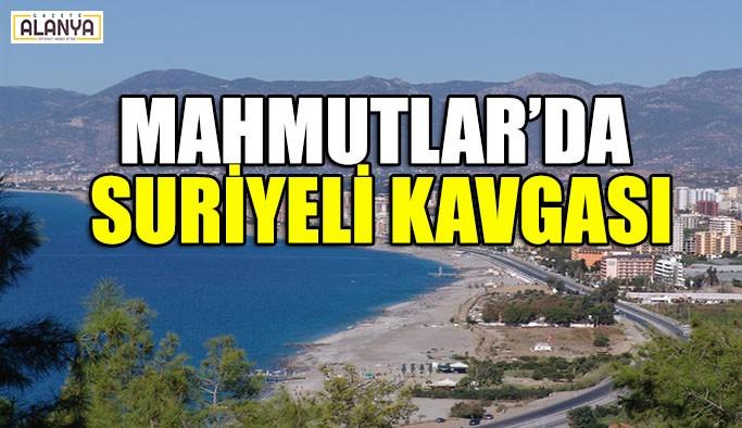 MAHMUTLAR'DA SURİYELİ KAVGASI
