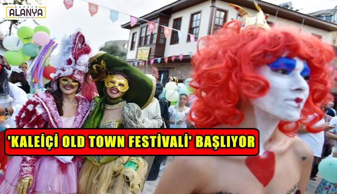 Old Town Festivali başlıyor
