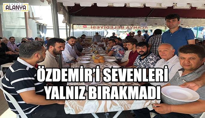 Özdemir'i sevenleri yalnız bırakmadı