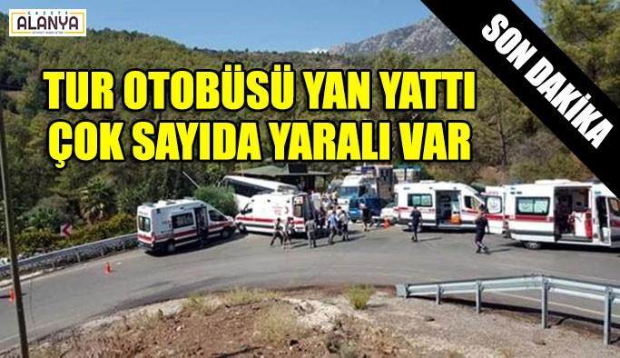 Tur otobüsü yan yattı, çok sayıda yaralı var SON DAKİKA !