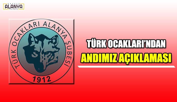 Türk Ocakları'ndan Andımız açıklaması