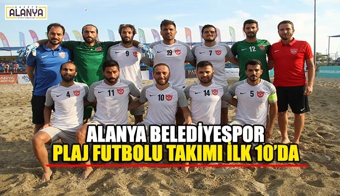 Alanya Belediyespor Plaj Futbolu Takımı ilk 10'da
