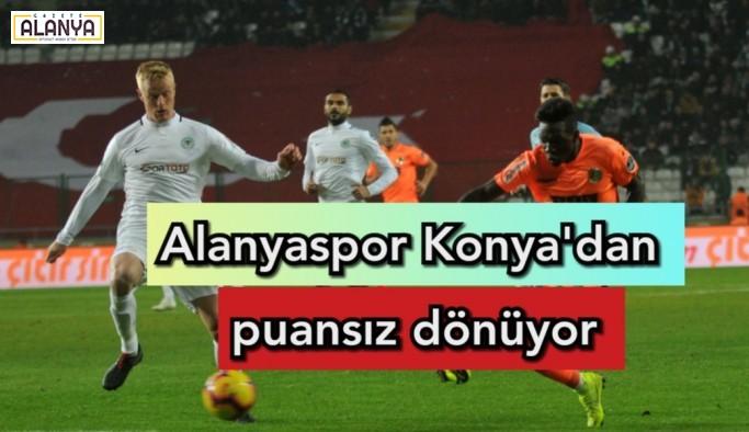 Alanyaspor Konya'dan  puansız dönüyor