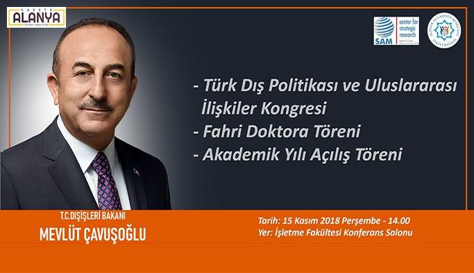 Bakan Çavuşoğlu ALKÜ'ye geliyor