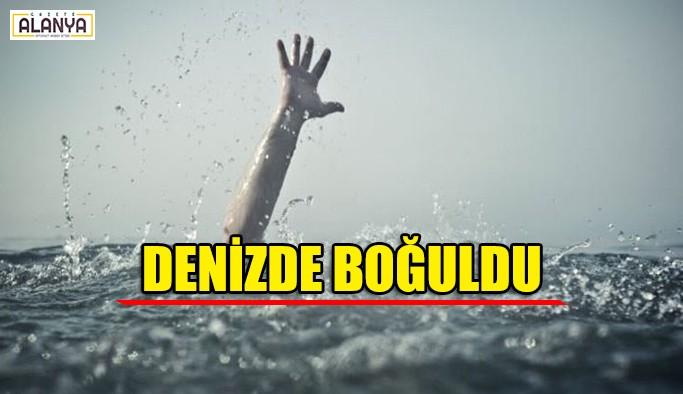 Denizde boğuldu
