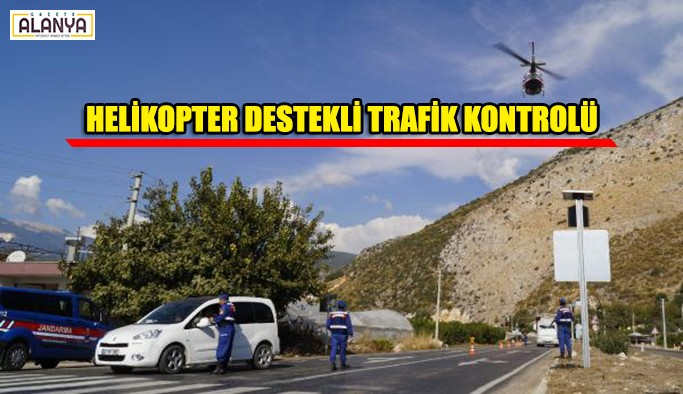 Helikopter destekli trafik kontrolü