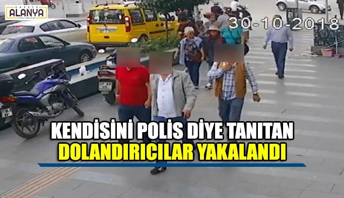 Kendilerini polis olarak tanıtıp dolandırdılar