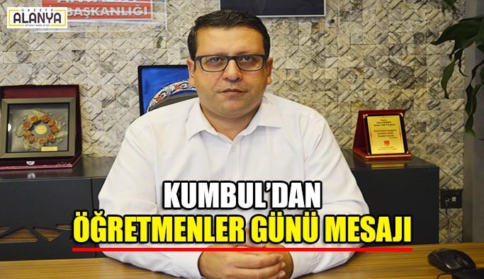 Kumbul'dan Öğretmenler Günü mesajı