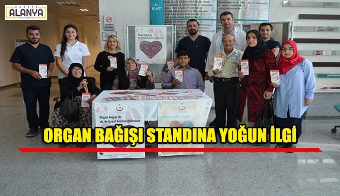 Organ Bağışı standına yoğun ilgi