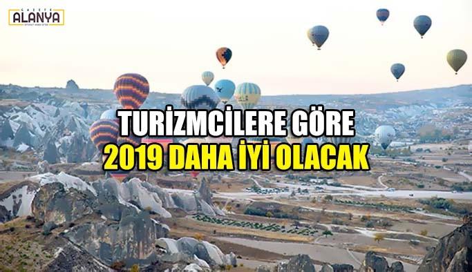 Turizmcilere göre 2019 daha iyi olacak