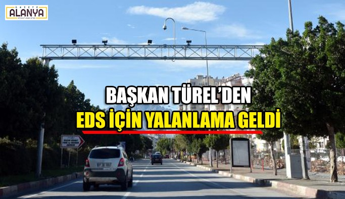 Başkan Türel'den EDS için yalanlama geldi