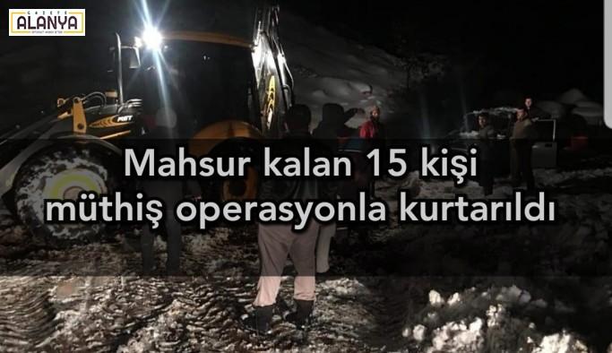 15 kişi müthiş operasyonla kurtarıldı