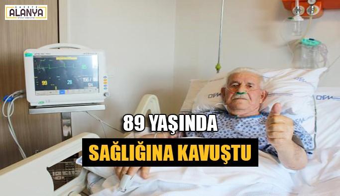89 yaşında sağlığına kavuştu
