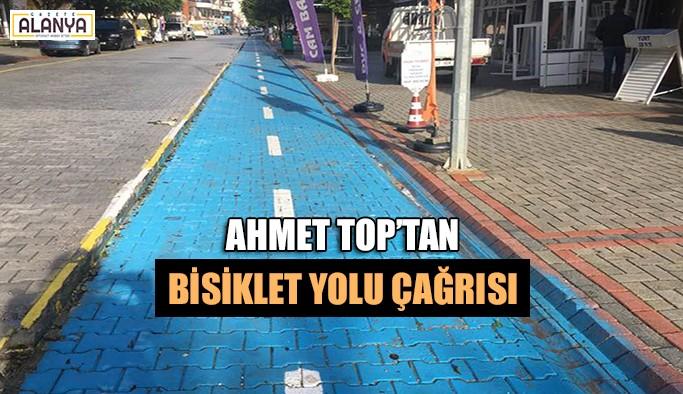 Ahmet Top'tan bisiklet yolu çağrısı