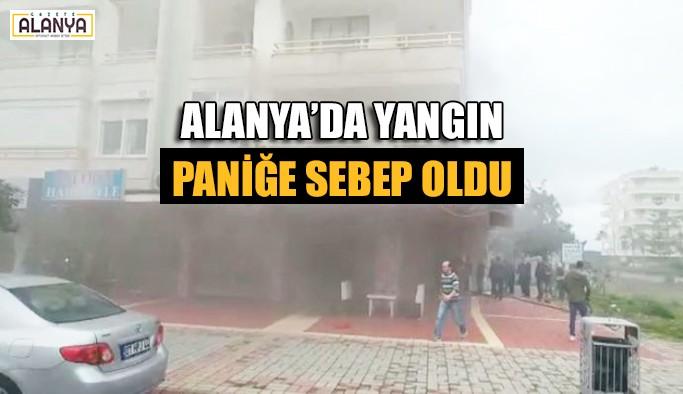 Alanya'da yangın paniğe sebep oldu