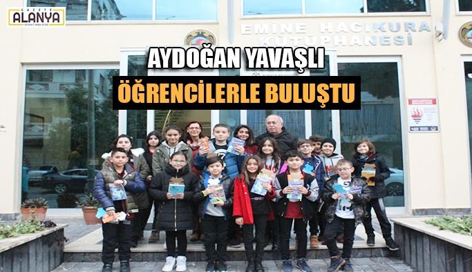 Aydoğan Yavaşlı öğrencilerle buluştu