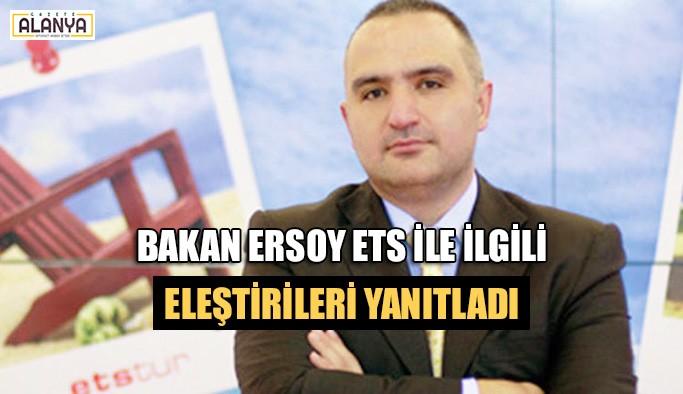 Bakan Ersoy ETS ile ilgili eleştirileri yanıtladı