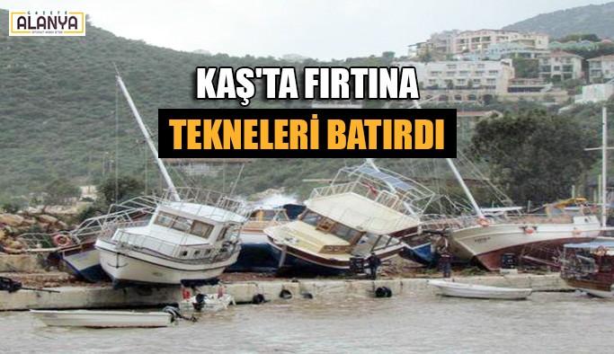 Kaş'ta fırtına tekneleri batırdı