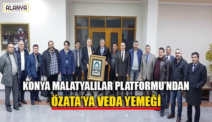 Konya Malatyalılar Platformu'ndan Özata'ya veda yemeği