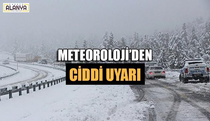 Meteoroloji'den ciddi uyarı
