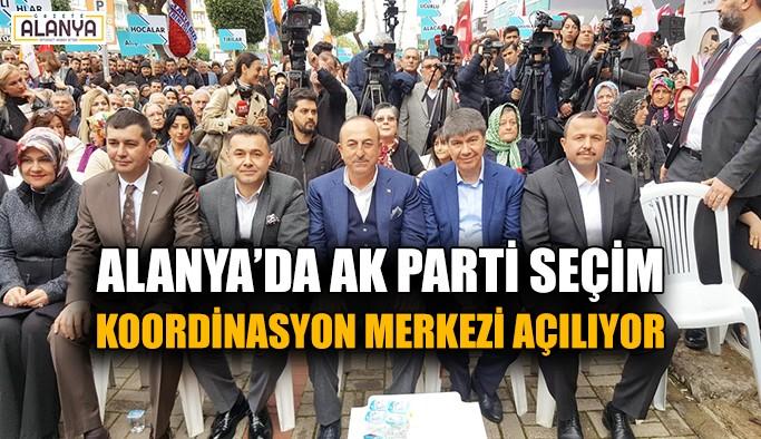 Alanya'da AK Parti Seçim Koordinasyon Merkezi açıldı