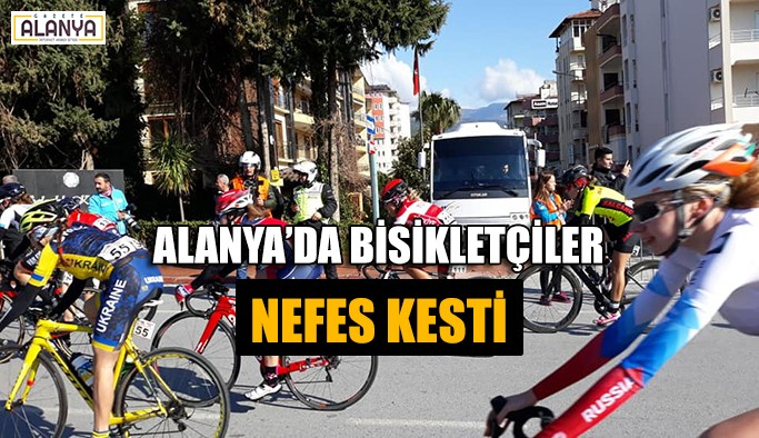 Alanya'da bisikletçiler nefes kesti
