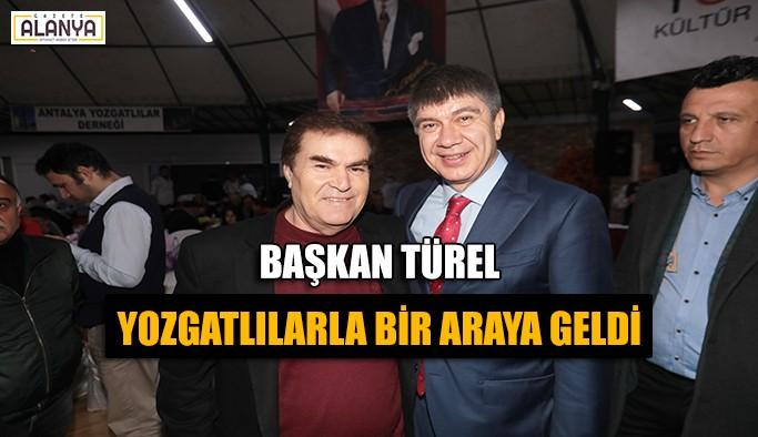 Başkan Türel Yozgatlılarla bir araya geldi