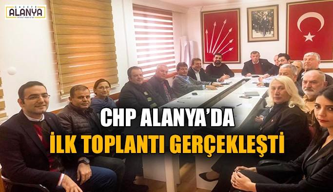 CHP Alanya'da ilk toplantı gerçekleşti
