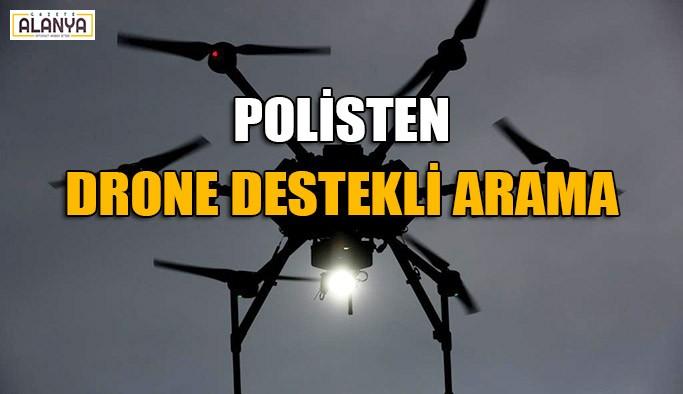 Polisten drone destekli arama