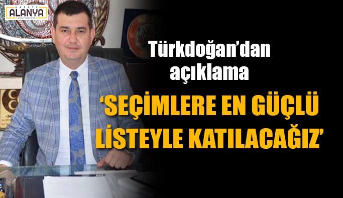 Türkdoğan'dan liste açıklaması