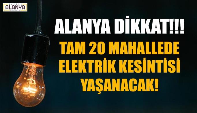 Alanya Dikkat! Elektrik kesintisi yaşanacak