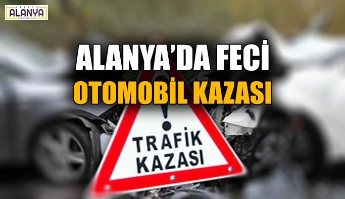 Alanya'da feci otomobil kazası