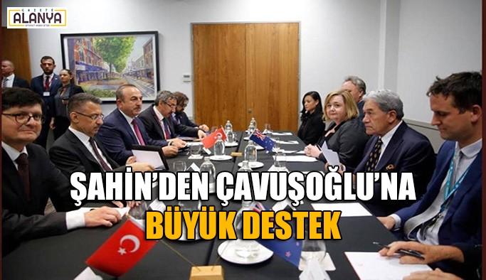 Mehmet Şahin 'Çavuşoğlu'nun arkasındayız' dedi