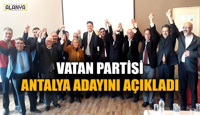 Vatan Partisi Antalya adayını açıkladı